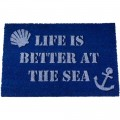 Fußmatte ″LIFE IS BETTER AT THE SEA″